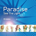Paradise See The Light (Single)