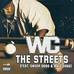 W.C. The Streets (Parental Advisory)