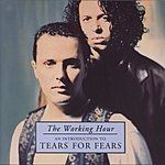 Tears For Fears The Working Hour: An Introduction To Tears For Fears