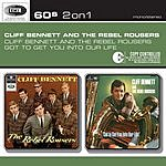 Cliff Bennett & The Rebel Rousers Cliff Bennett & The Rebel Rousers/Got To Get You Into Our Life