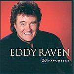 Eddy Raven 20 Favorites