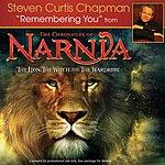 Steven Curtis Chapman Remembering You