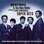 Harold Melvin & The Blue Notes Super Hits