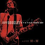 Jeff Buckley Mystery White Boy (Live)