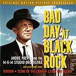 André Previn Bad Day At Black Rock: Original Motion Picture Soundtrack