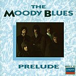 The Moody Blues Prelude