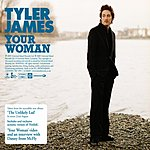 Tyler James Your Woman