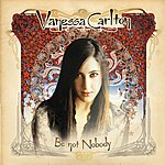 Vanessa Carlton Be Not Nobody (Expanded/Enhanced Version)