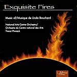 Trevor Pinnock Exquisite Fires: Music Of Linda Bouchard