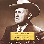 Bill Monroe An Introduction to Bill Monroe & The Bluegrass Boys