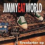 Jimmy Eat World Firestarter EP