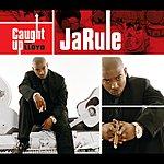 Ja Rule Caught Up (Single) (Parental Advisory)