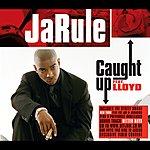 Ja Rule Caught Up (CD 2) (Parental Advisory)
