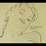 The Bravery Fearless (Single)