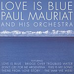 Paul Mauriat & His Orchestra Love Is Blue