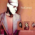Paul Carrack How Wonderful (Single)