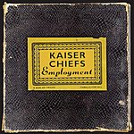 Kaiser Chiefs Employment (B-Unique Version)