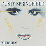 Dusty Springfield White Heat (2001 Remastered)
