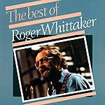 Roger Whittaker The Best Of Roger Whittaker (1967-1975)