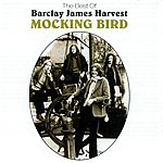 Barclay James Harvest Mocking Bird: The Best Of Barclay James Harvest