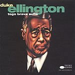 Duke Ellington & His Orchestra Togo Brava Suite (Live)