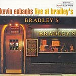 Kevin Eubanks Live At Bradley's