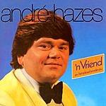 Andre Hazes Een Vriend