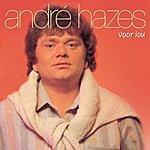 Andre Hazes Voor Jou