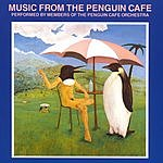 Penguin Cafe Orchestra Music From The Penguin Cafe