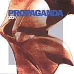 Propaganda 1, 2, 3, 4