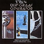 Van Der Graaf Generator First Generation (Scenes From 1969-1971)