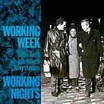 Working Week Working Nights