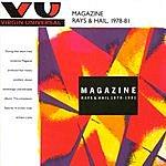 Magazine Rays And Hail, 1978-81