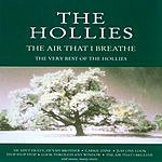 The Hollies The Air That I Breathe: The Very Best Of The Hollies