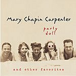 Mary Chapin Carpenter Party Doll And Other Favorites