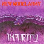 New Model Army Impurity (Remastered)
