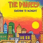 The Dingees Sundown To Midnight