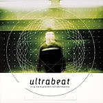 Ultrabeat Trip To A Planet Called Heaven