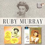 Ruby Murray When Irish Eyes Are Smiling/Irish... And Proud Of It