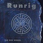 Runrig The Big Wheel