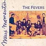 The Fevers Meus Momentos: The Fevers