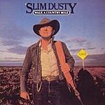 Slim Dusty Walk A Country Mile (Australian Import)