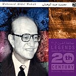 Mohamed Abdel Wahab Legends Of The 20th Century