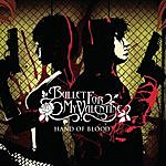 Bullet For My Valentine Hand Of Blood