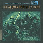 The Allman Brothers Band Martin Scorsese Presents The Blues: The Allman Brothers Band