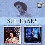 Sue Raney When Your Love Has Gone/Songs For A Raney Day