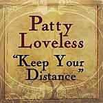 Patty Loveless Keep Your Distance