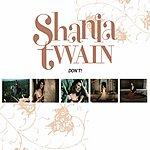 Shania Twain Don't!