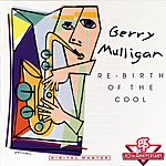 Gerry Mulligan Re-Birth Of The Cool