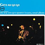Stan Getz Quartet Getz Au Go Go